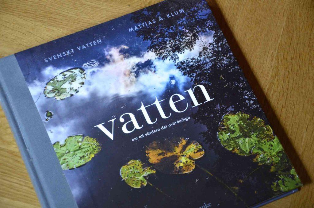 Inspirerande bok om vatten. Vatten – om att värdera det ovärderliga.